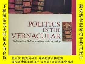 二手書博民逛書店Politics罕見in the Vernacular----N