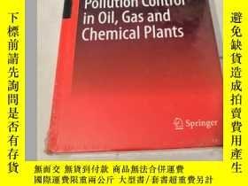 二手書博民逛書店Pollution罕見Control in Oil, Gas and Chemical Plants【書皮有破損