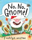 【麥克書店】NO, NO, GNOME!...