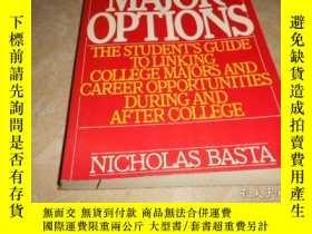 二手書博民逛書店MAJOR罕見OPTIONS: THE STUDENT S GU