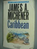 【書寶二手書T4/地理_KHM】Caribbean_James A. Michener