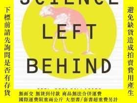 二手書博民逛書店Science罕見Left BehindY255562 Alex Berezow Publicaffairs