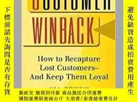 二手書博民逛書店Customer罕見Winback: How to Recapt