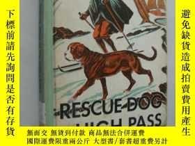 二手書博民逛書店Rescue罕見dog of the high pass 布面精