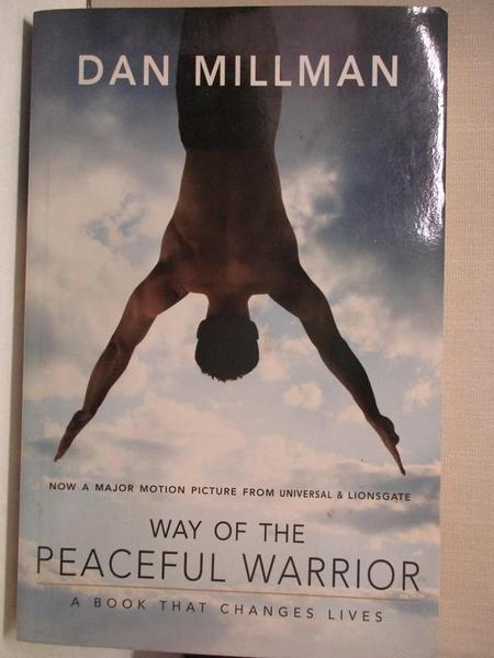 【書寶二手書T4/心理_GMV】Way of the Peaceful Warrior_Millman, Dan