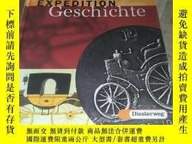 二手書博民逛書店EXPEDITION罕見Geschichte 精裝Y156452 見圖 見圖 出版2009