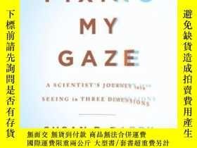 二手書博民逛書店Fixing罕見My GazeY364682 Susan R. Barry Basic Books 出版20