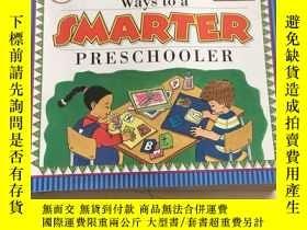 二手書博民逛書店365罕見Ways to a Smarter PreschoolerY25376 Publications P
