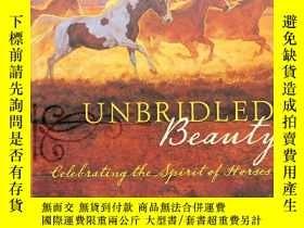 二手書博民逛書店馬的繪畫罕見無與倫比的美unbridled beauty動物風景
