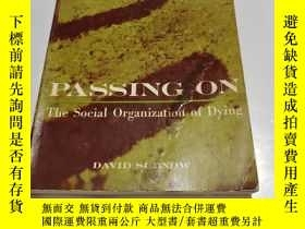 二手書博民逛書店PASSING罕見ON THE SOCIAI ORGANIZATION OF DYINGY9212