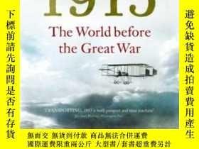 二手書博民逛書店1913:罕見The World Before The Great WarY255562 Charles Em