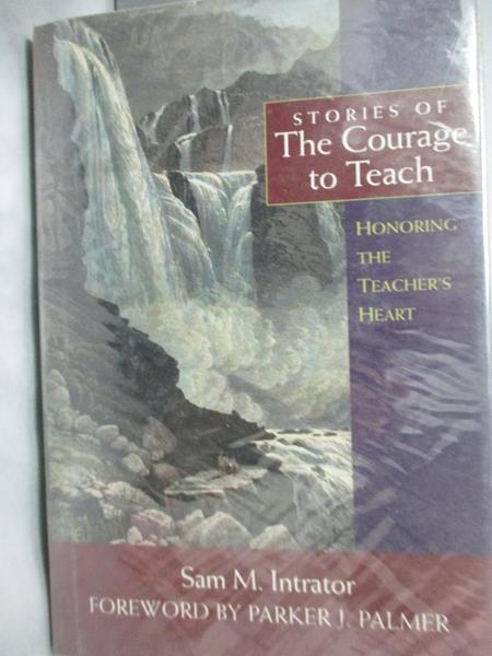 【書寶二手書T8/原文書_XDU】Stories of the Courage to Teach_Intrator