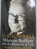 【書寶二手書T9/傳記_YJL】The Snowball: Warren Buffett and the Busines