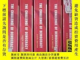 二手書博民逛書店THE罕見CHALLENGE OF DEMOCRACY( SIX