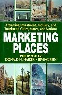二手書 Marketing Places: Attracting Investment, Industry, and Tourism to Cities, States, and Nations R2Y 0029175968