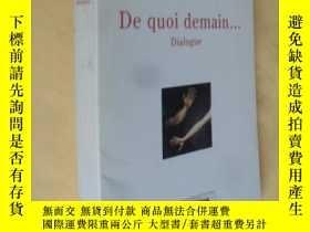 二手書博民逛書店法文原版罕見軟精裝 德裏達 Jacques Derrida:De quoi demain ... Dialogue