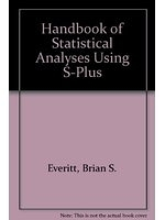 二手書博民逛書店《A Handbook of Statistical Analyses Using S-Plus》 R2Y ISBN:041256310X