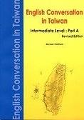 二手書博民逛書店《ENGLISH CONVERSATION IN TAIWAN: