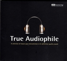 【停看聽音響唱片】【CD】True Audiophile DW Mastering 絕對發燒爵士天碟