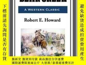 二手書博民逛書店The罕見Road to Bear CreekY410016 Robert E. Howard Start P