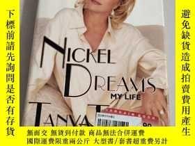 二手書博民逛書店Nickel罕見Dreams 【鎳夢】精裝 英文原版 沒勾畫 扉頁有章Y6318 Tanya Tucker H