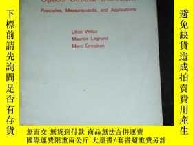 二手書博民逛書店Optizal罕見Circular Dichroism Principles,Measurements,and A