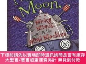 二手書博民逛書店Molly罕見Moon Micky Minus & the Mind MachineY454646 G