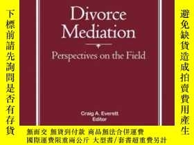二手書博民逛書店Divorce罕見Mediation: Perspectives on the Field-離婚調解:實地考察