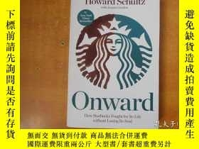 二手書博民逛書店Onward:罕見How Starbucks Fought fo