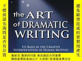 二手書博民逛書店Art罕見Of Dramatic WritingY255174