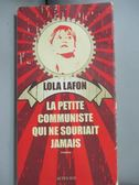 【書寶二手書T1/原文小說_NPN】La petite communiste qui ne souriait jamais_Lola Lafon