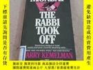 二手書博民逛書店Monday罕見the Rabbi Took OffY283241 Harry Kemelman Fawcet
