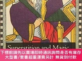 二手書博民逛書店Superstition罕見And Magic In Early Modern EuropeY255174 P