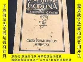 二手書博民逛書店HOW罕見TO USE CORONAY258675
