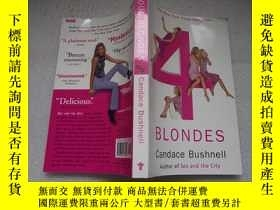 二手書博民逛書店FOUR罕見BLONDESY18429 Candace Bush
