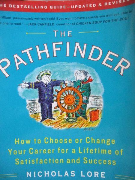 【書寶二手書T4/原文書_YCD】The Pathfinder-How to Choose or Change Your