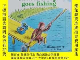 二手書博民逛書店curious罕見george goes fishingY879