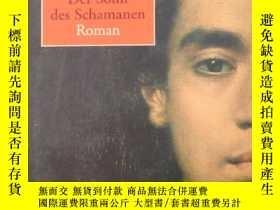 二手書博民逛書店Der罕見Sohn des Schamanen. 薩滿的兒子。Y19139 martin booth ISB