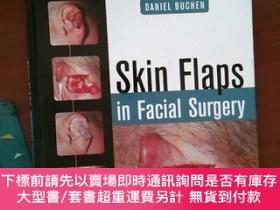 二手書博民逛書店【外文原版】罕見Skin Flaps in Facial SurgeryY478501 Daniel Buch