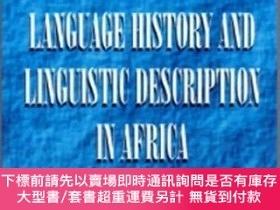 二手書博民逛書店Language罕見History And Linguistic Description In AfricaY