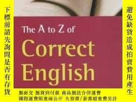 二手書博民逛書店The罕見A-z Of Correct English (how To Reference)Y364682 A