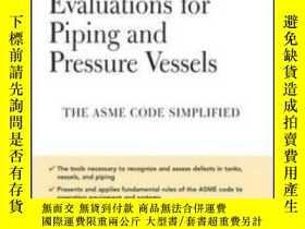 二手書博民逛書店Fitness-for-service罕見Evaluations For Piping And Pressure