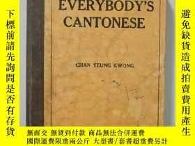 二手書博民逛書店EVERYBODY S罕見CANTONESEY15270 Yeung Kwong Chan 外文版
