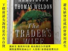 二手書博民逛書店The罕見Trader s WifeY385290 Thomas Weldon Pocket Books IS