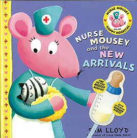 【麥克書店】 NURSE MOUSEY AND THE NEW ARRIVAL