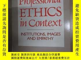 二手書博民逛書店英文書罕見PROFESSIONAL ETHICS IN CONTEXT(16開, 共176頁)Y15969