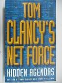 【書寶二手書T1/原文小說_AKK】Tom Clancy s Net Force:Hidden Agendas
