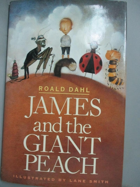 【書寶二手書T1/兒童文學_YGN】James and the Giant Peach: A Children's Story_Roald Dahl