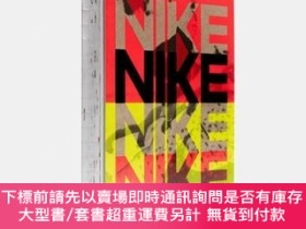 二手書博民逛書店Nike:罕見Better is Temporary,耐克:更好只是暫時的Y303090 Sam Grawe