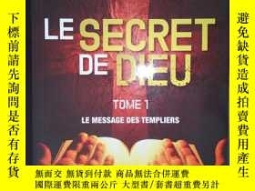 二手書博民逛書店Le罕見secret de Dieu - Tome 1: Le message des Templiers(詳見圖